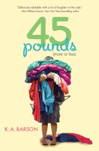 45 Pounds More or Less by K.A. Barson