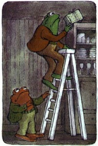 "From ""Frog and Toad""  by Arnold Lobel"
