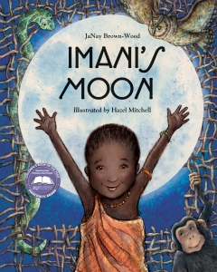 Written by  JaNay Brown-Wood and illustrated by Hazel Mitchell/Charlesbridge Publishing/ISBN 978-1-934133-57-6, Ages 6-9